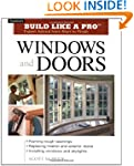 Build Like a Pro Windows and Doors: E...