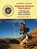img - for Moving Within the Circle: Contemporary Native American Music and Dance book / textbook / text book