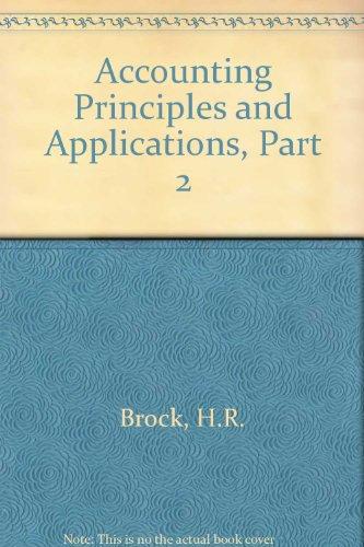 Accounting Principles and Applications, Part 2