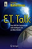 img - for E.T. Talk: How Will We Communicate with Intelligent Life on Other Worlds? (Astronomers' Universe) book / textbook / text book