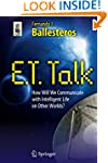 E.T. Talk: How Will We Communicate wi...