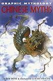 Chinese Myths (Graphic Mythology) (1404208119) by Shone, Rob