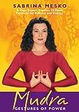 MUDRA: Gestures Of Power -- A Yoga Expert Teaches 18 Hand Positions... (DVD)