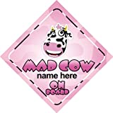 Mad Cow On Board Personalised Car Sign Joke / Novelty Gift / Present