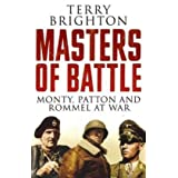 Masters of Battle: Monty, Patton and Rommel at Warby Terry Brighton