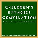 Children's Hypnosis Collection: Hypnosis Help for Kids  by Joel Thielke Narrated by Annie James