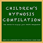 Children's Hypnosis Collection: Hypnosis Help for Kids | Joel Thielke