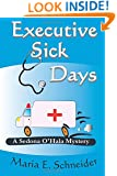 Executive Sick Days: A Sedona O'Hala Mystery