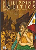 Philippine Politics: Democratic Ideals and Realities