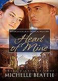 Heart of Mine (Bandit Creek Book 16)