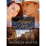 Heart of Mine (Bandit Creek Book 16) ~ Michelle Beattie