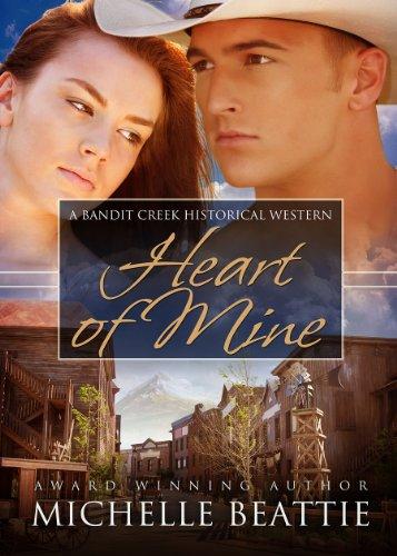 Heart of Mine (Bandit Creek)