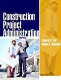 img - for Construction Project Administration 8th EDITION book / textbook / text book