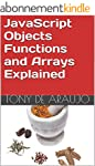 JavaScript Objects Functions and Arra...