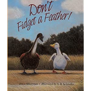 Don't Fidget A Feather! (Turtleback School & Library Binding Edition) by Silverman, Erica published by Turtleback School & Library Binding