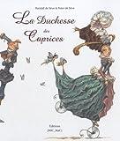 echange, troc Randall de Sève, Peter de Sève - La Duchesse des Caprices