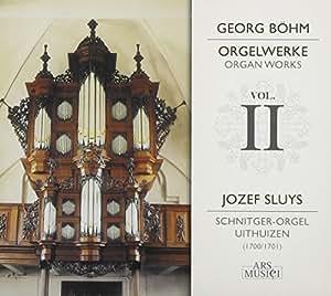 Böhm: Orgelwerke Vol.2