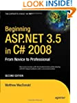 Beginning ASP.NET 3.5 in C# 2008: Fro...
