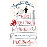 Agatha Raisin: There Goes the Brideby M.C. Beaton