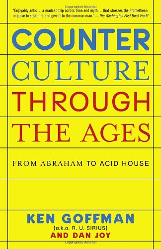 Counterculture Through the Ages: From Abraham to Acid House (Rice Counter compare prices)