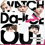 WATCH OUT -English ver.--Da-iCE