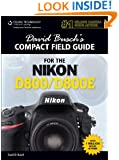 David Busch's Compact Field Guide for the Nikon D800/D800E (David Busch's Digital Photography Guides)