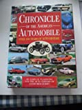 img - for Chronicle of the American Automobile: Over 100 Years of Auto History book / textbook / text book