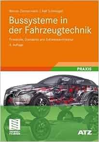 Bussysteme In Der Fahrzeugtechnik : bussysteme in der fahrzeugtechnik protokolle ~ Kayakingforconservation.com Haus und Dekorationen