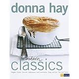 """Modern Classics: Suppen - Salate - Gem�se - Gebratenes und Geschmortes - Pasta und Reis - Pies und Tartesvon """"Donna Hay"""""""