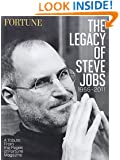 Fortune the Legacy of Steve Jobs 1955-2011: A Tribute from the Pages of Fortune Magazine