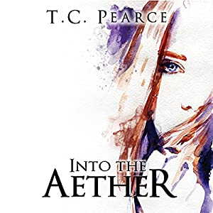 Into the Aether: Part One and Two Audiobook