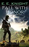 Fall with Honor (0451462386) by Knight, E. E.