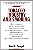 Tobacco Industry and Smoking (Library in a Book)