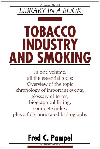Tobacco Industry and Smoking, Revised Edition (Library in a Book)