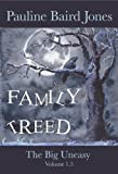img - for Family Treed: The Big Uneasy 1.5 book / textbook / text book