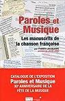 Paroles et musique : Les manuscrits de la chanson française