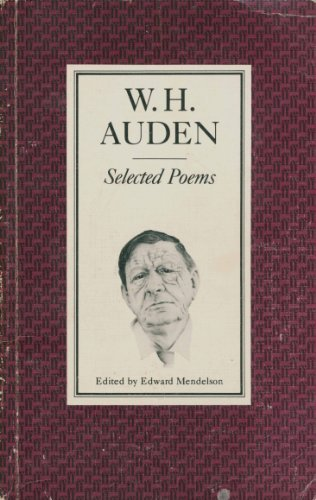 W. H. Auden: Selected Poems (New Edition)