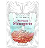 Carol Birch (Jamrach's Menagerie) By Birch, Carol (Author) Hardcover on 14-Jun-2011
