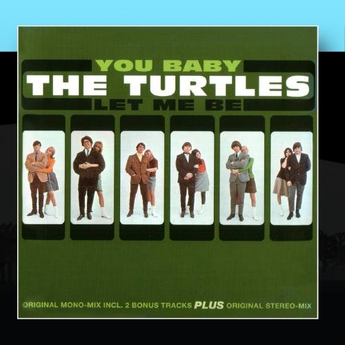 Turtles - You Baby   Let Me Be - Zortam Music