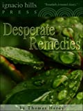 Desperate Remedies (Classic Mysteries)