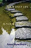img - for Your Daily Life Is Your Temple book / textbook / text book