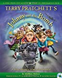 Terry Pratchett Terry Pratchett's Johnny and the Bomb: A Time-tickingly Tremendous Musical (A & C Black Musicals)