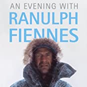An Evening with Ranulph Fiennes | [Ranulph Fiennes]