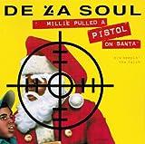 De La Soul Millie Pulled A Pistol On Santa / Keepin' The Faith ~ Remixes (Maxi-CD) [Japan-Import]