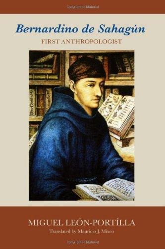 Bernardino De Sahagun: First Anthropologist front-936852