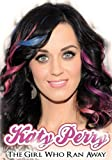 512eA8vyI5L. SL160  Katy Perry: The Girl Who Ran Away