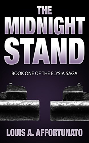 The Midnight Stand by Louis A. Affortunato
