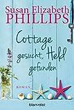 Cottage gesucht, Held gefunden: Roman (German Edition)