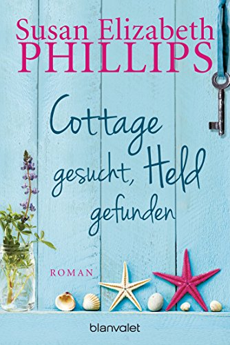 Susan Elizabeth Phillips - Cottage gesucht, Held gefunden: Roman (German Edition)