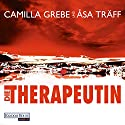 Die Therapeutin Audiobook by Camilla Grebe, Åsa Träff Narrated by Tanja Geke